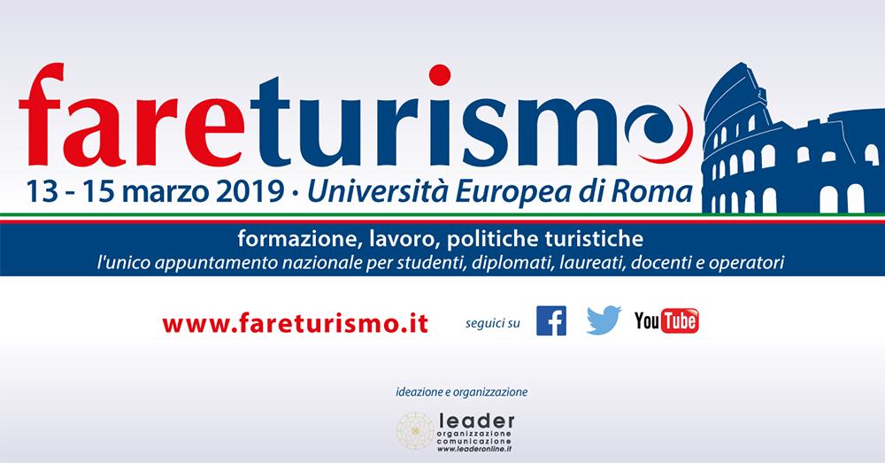 Torna a Roma FareTurismo, l'evento nazionale dedicato alla formazione, al lavoro, alle politiche turistiche