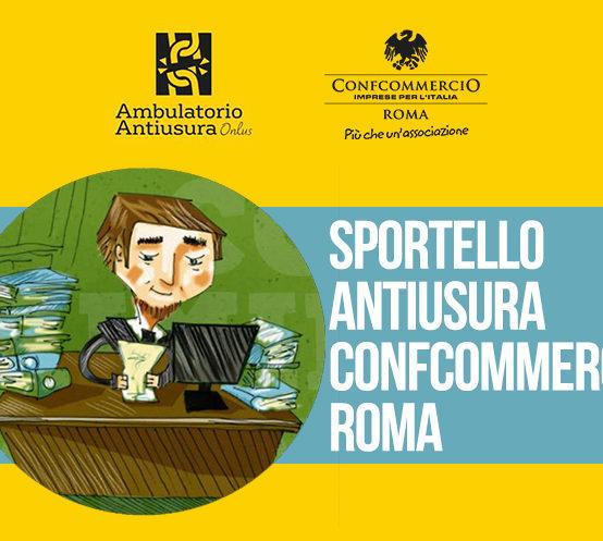 IN CONFCOMMERCIO ROMA UNO SPORTELLO PER LA LEGALITA' A CURA DELL'AMBULATORIO ANTIUSURA