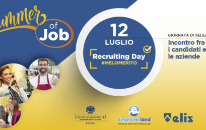 "RECRUITING, ARRIVA A ROMA ""SUMMER OF JOB"""