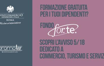 FONDO FOR.TE, SCOPRI L'AVVISO 5/18 DEDICATO ALLE AZIENDE DEL COMPARTO COMMERCIO, TURISMO E SERVIZI