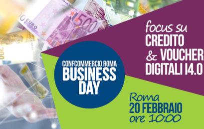 20 febbraio BUSINESS DAY – CREDITO & VOUCHER DIGITALI I4.0