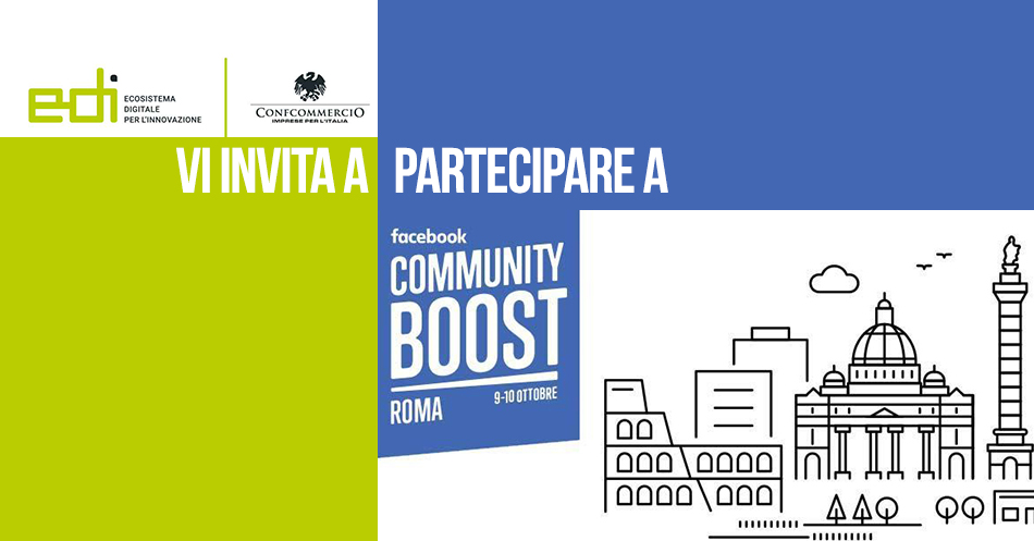 9-10 OTTOBRE, FACEBOOK COMMUNITY BOOST: A ROMA WORKSHOP GRATUITI PER LE PMI