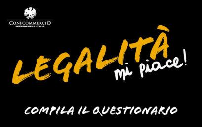 """""""LEGALITÀ, MI PIACE"""" compila anche tu il questionario online entro il 25 ottobre"""