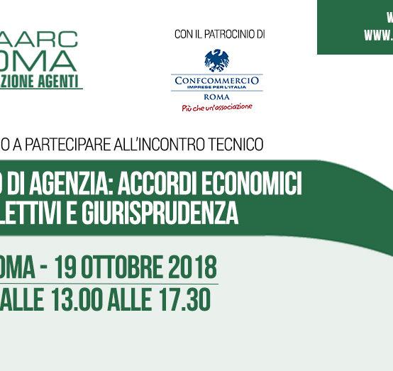 """19 ottobre – Incontro tecnico FNAARC Roma """"CONTRATTO DI AGENZIA: accordi economici collettivi e giurisprudenza"""""""