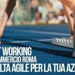 SPORTELLO SMART WORKING CONFCOMMERCIO ROMA: LA TUA SCELTA AGILE!