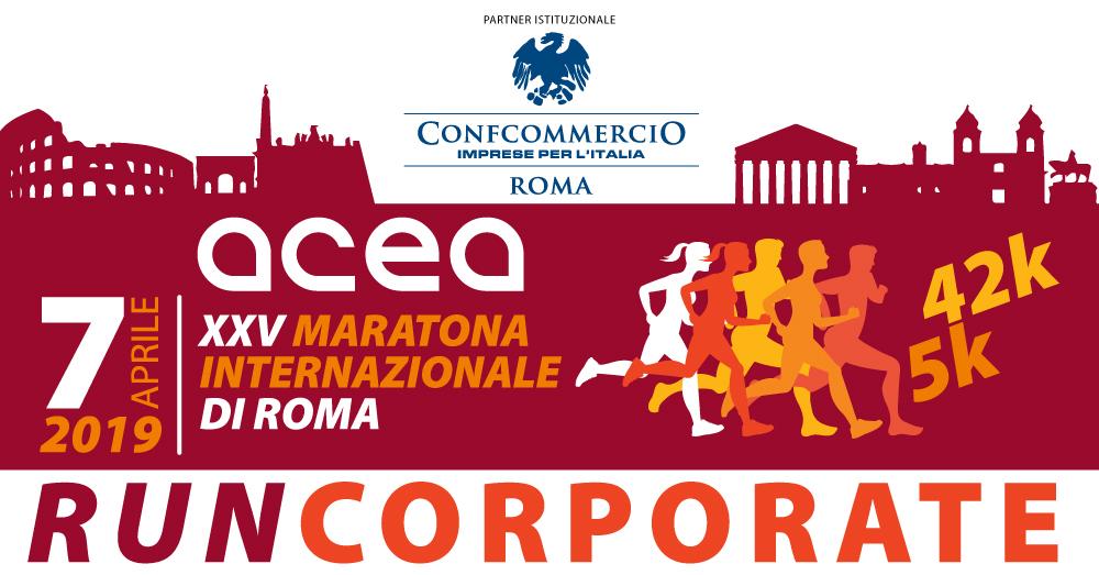 XXV ACEA Maratona Internazionale di Roma | 7 APRILE 2019: partecipa con la tua azienda alla RUNCORPORATE!