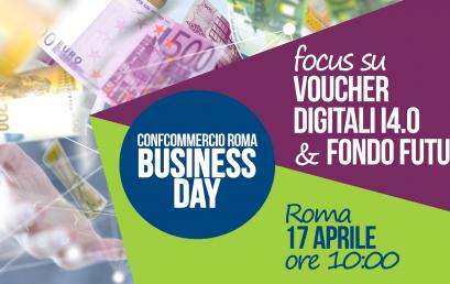 17 APRILE BUSINESS DAY – VOUCHER DIGITALI & FONDO FUTURO
