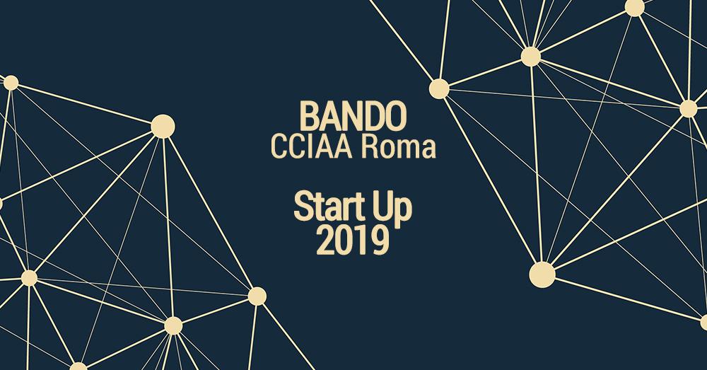 Nuovo BANDO dedicato alle START UP dalla Camera di Commercio di Roma