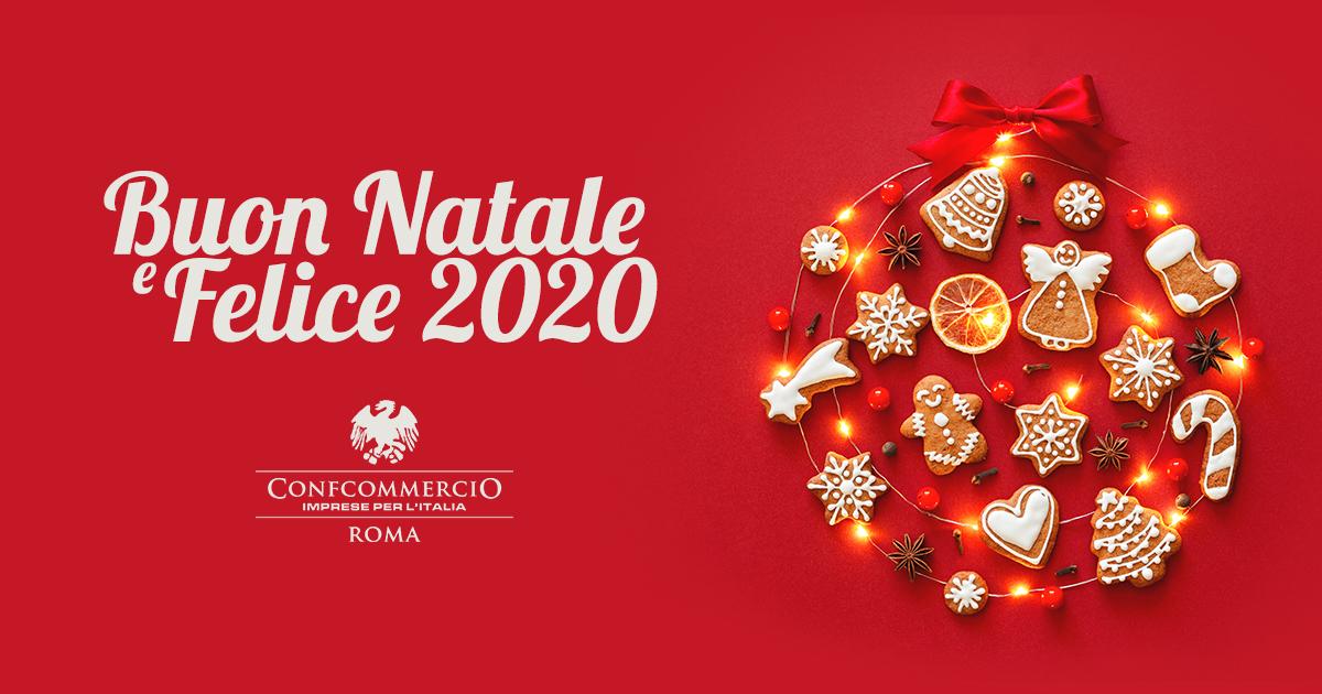 E Buon Natale.Buon Natale E Felice 2020 Da Confcommercio Roma Confcommercio Roma