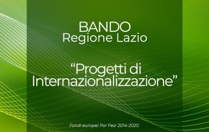 """Bando Regione Lazio """"Progetti di Internazionalizzazione"""": termini posticipati"""