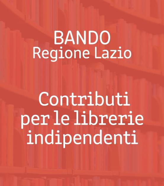 Librerie indipendenti, dalla Regione Lazio 500mila euro di contributi a fondo perduto