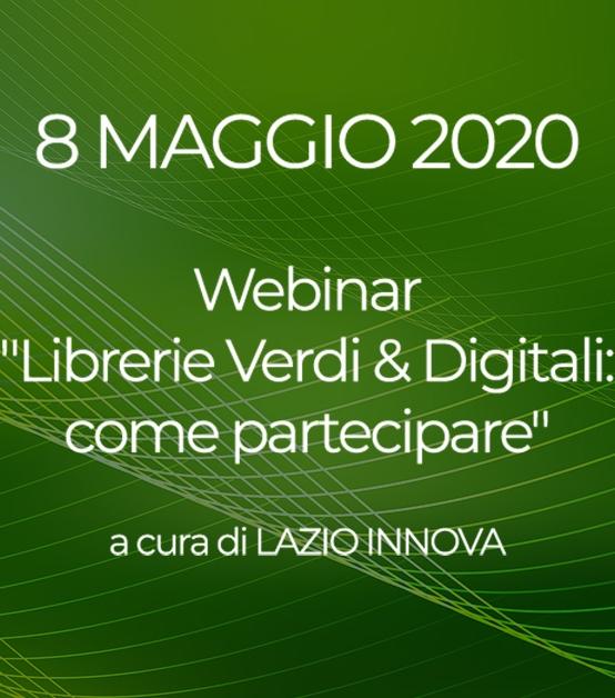 """8 MAGGIO   Webinar """"Librerie Verdi & Digitali: come partecipare""""   LAZIO INNOVA"""