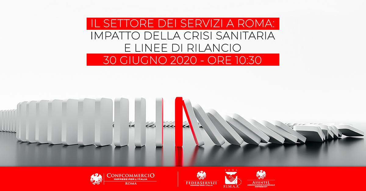 30 GIUGNO | Il settore dei Servizi a Roma: impatto della crisi sanitaria e linee di rilancio