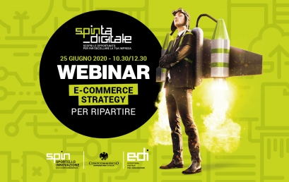 "SPINTA DIGITALE | 25 GIUGNO | Webinar ""E-commerce strategy per ripartire"""