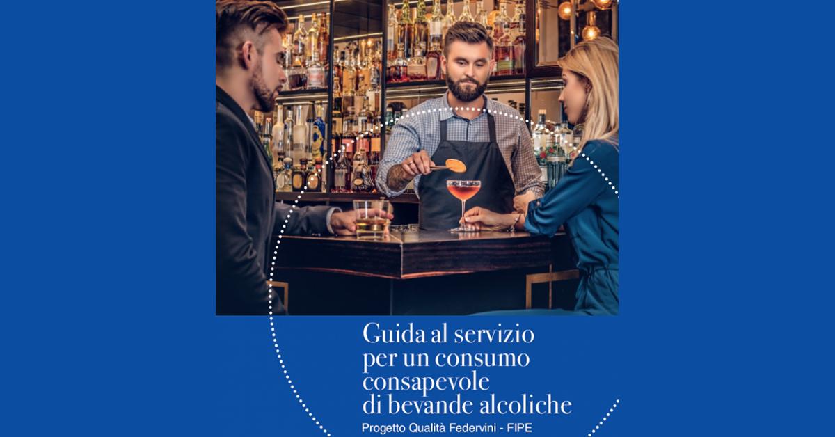#BereConsapevole | Iniziativa di sensibilizzazione FIPE e Federvini sul corretto consumo di bevande alcoliche