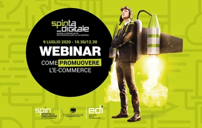 "9 LUGLIO | SPINTA DIGITALE | Webinar ""Come promuovere l'e-commerce"""