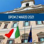 DPCM Draghi | Le principali disposizioni in vigore dal 6 marzo al 6 aprile