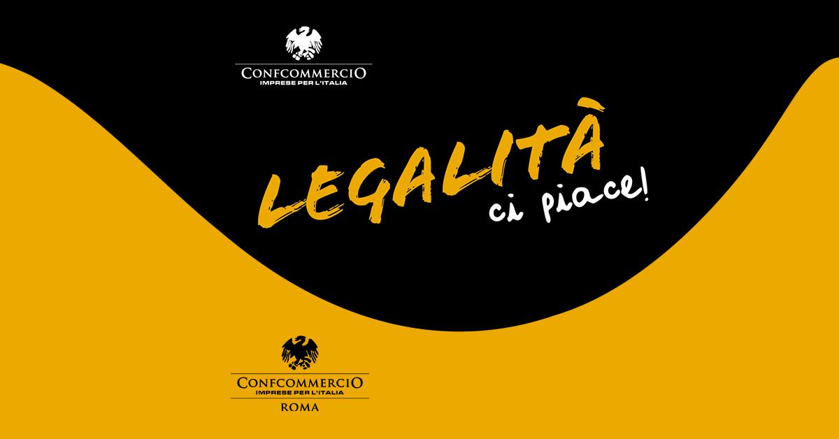 LEGALITÀ CI PIACE 2021 | ROMA: focus su imprese e rischio usura