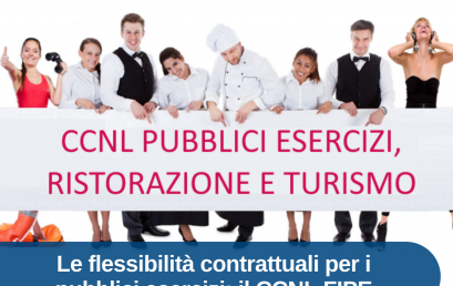 """11 MAGGIO """"LE FLESSIBILITÀ CONTRATTUALI PER PUBBLICI ESERCIZI: IL CCNL FIPE"""""""