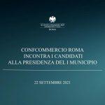 CONFCOMMERCIO ROMA INCONTRA I CANDIDATI ALLA PRESIDENZA DEL I MUNICIPIO | 22 SETTEMBRE 2021