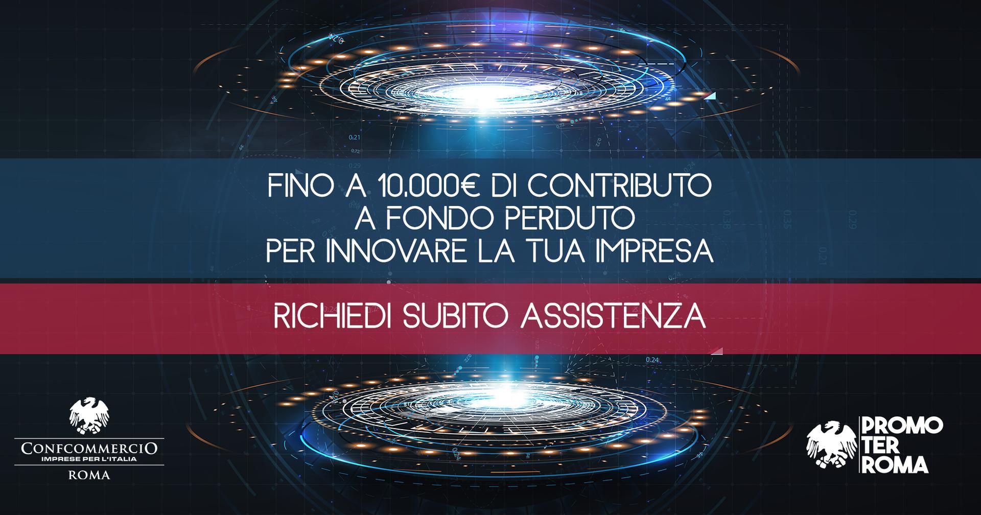 Fino a 10.000€ di contributo a fondo perduto per innovare la tua impresa   Bando 'Voucher Digitali Impresa 4.0' CCIAA Roma – ed.2021