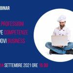 14 SETTEMBRE 2021 | NUOVE PROFESSIONI E NUOVE COMPETENZE PER NUOVI BUSINESS | FIPE ROMA